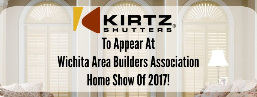 Wichita Area Home Show- Plantation Shutters
